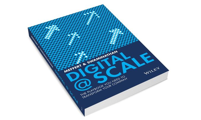 Digital @ Scale: The Playbook You Need to Transform Your Company
