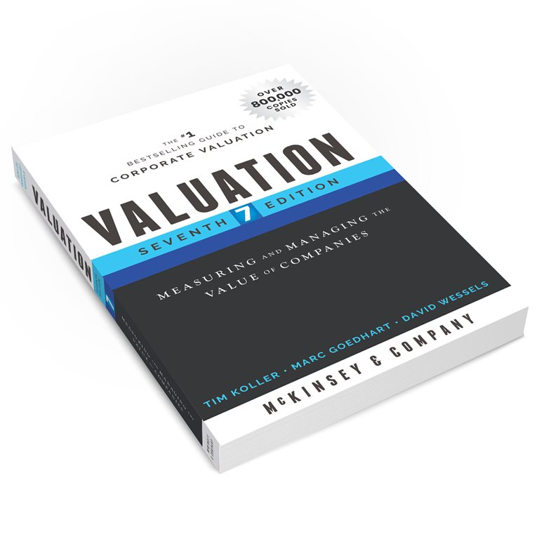 Valuation Measuring And Managing The Value Of Companies 7th Edition Strategy Corporate Finance Mckinsey Company