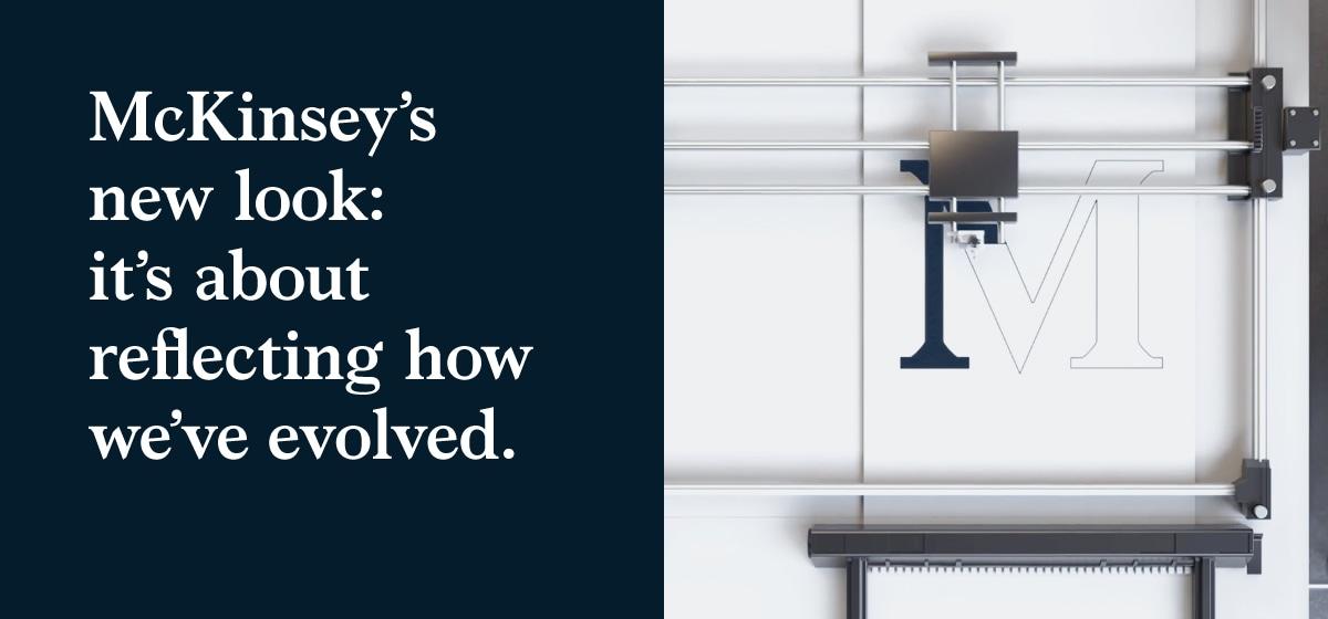 McKinsey's new look