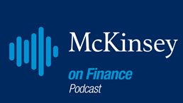 McKinsey on Finance Podcast