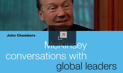 McKinsey conversations with global leaders: John Chambers