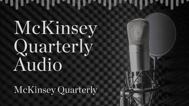 McKinsey Quarterly Audio